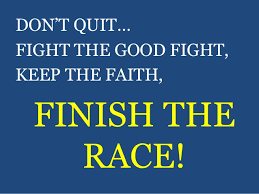 FAITH - Finish the race...