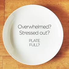 Prayer - Plate full or stressed...