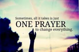 Prayer Request - one prayer away