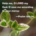SPEAK LIFE -Psalm 109 26 Help me Lord.jpg